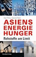 Asiens Energiehunger - Karl Pilny - E-Book