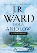 Dola aniołów - J.R. Ward - ebook