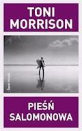 Pieśń Salomonowa - Toni Morrison - ebook