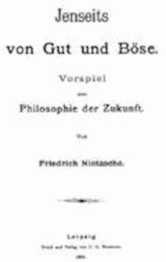 Beyond Good and Evil - Friedrich Wilhelm Nietzsche - ebook