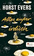 Alles außer irdisch - Horst Evers - E-Book