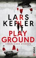 Playground – Leben oder Sterben - Lars Kepler - E-Book