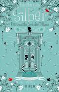 Silber - Das zweite Buch der Träume - Kerstin Gier - E-Book