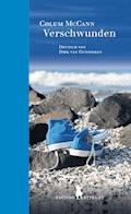 Verschwunden - Colum McCann - E-Book