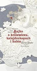 Bajka o królewiczu, kalejdoskopach i babie - Danuta Wawiłow, Oleg Usenko - audiobook