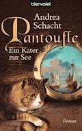Pantoufle - Ein Kater zur See - Andrea Schacht - E-Book