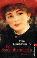 Die Samenhändlerin - Petra Durst-Benning - E-Book