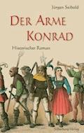 Der arme Konrad - Jürgen Seibold - E-Book