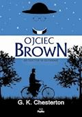 Ojciec Brown. Detektyw w sutannie - G. K. Chesterton - ebook