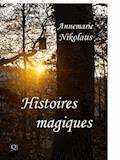 Histoires Magiques - Annemarie Nikolaus - E-Book
