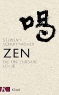 Zen - Stephan Schuhmacher - E-Book