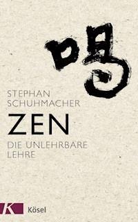 Zen - Stephan Schuhmacher - E-Book - Legimi online