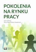 Pokolenia na rynku pracy - Anna Rogozińska-Pawełczyk - ebook