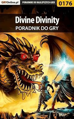 """Divine Divinity - poradnik do gry - Marcin """"Shubduse"""" Wasilewski - ebook"""