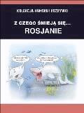 Z czego śmieją się... Rosjanie - Filmpress - ebook