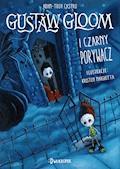 Gustaw Gloom i Czarny Porywacz - Adam-Troy Castro - ebook