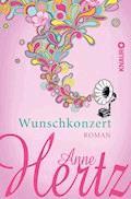Wunschkonzert - Anne Hertz - E-Book