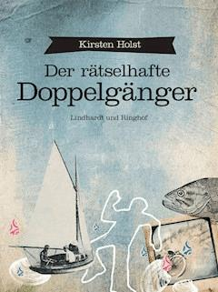 Der rätselhafte Doppelgänger - Kirsten Holst - E-Book