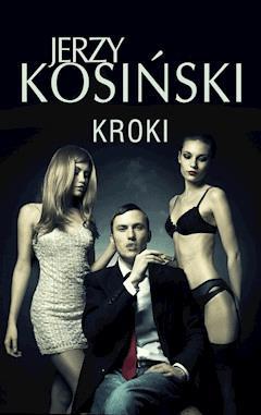 Kroki - Jerzy Kosiński - ebook