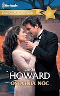 Ostatnia noc - Linda Howard - ebook
