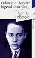 Jugend ohne Gott - Ödön von Horváth - E-Book + Hörbüch