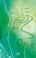 Das Modell - Ruth Gogoll - E-Book + Hörbüch