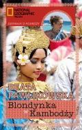 Blondynka w Kambodży - Tylko w Legimi możesz przeczytać ten tytuł przez 7 dni za darmo. - Beata Pawlikowska