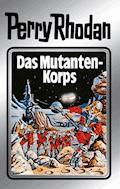 Perry Rhodan 2: Das Mutantenkorps (Silberband) - Clark Darlton - E-Book
