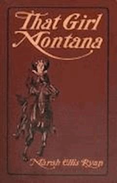 That Girl Montana - Marah Ellis Ryan - ebook
