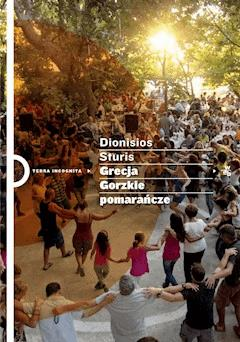 Grecja. Gorzkie pomarańcze - Dionisios Sturis - ebook