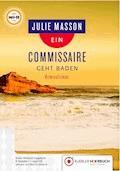 Ein Commissaire geht baden - Julie Masson - Hörbüch