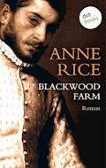 Blackwood Farm - Anne Rice - E-Book