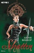 Schatten - Anne Bishop - E-Book