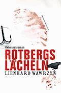 Rotbergs Lächeln - Lienhard Wawrzyn - E-Book