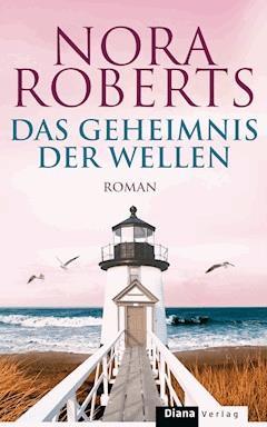 Das Geheimnis der Wellen - Nora Roberts - E-Book