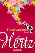 Flitterwochen - Anne Hertz - E-Book