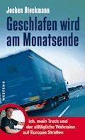 Geschlafen wird am Monatsende - Jochen Dieckmann - E-Book