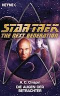 Star Trek - The Next Generation: Die Augen der Betrachter - Ann C. Crispin - E-Book
