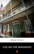 Life on the Mississippi - Mark Twain - ebook