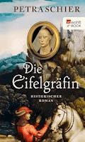 Die Eifelgräfin - Petra Schier - E-Book