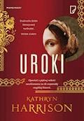 Uroki - Kathryn Harrison - ebook