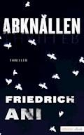 Abknallen - Friedrich Ani - E-Book