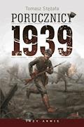 Porucznicy 1939 - Tomasz Stężała - ebook