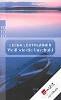 Weiß wie die Unschuld - Leena Lehtolainen - E-Book