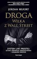 Droga Wilka z Wall Street - Jordan Belfort - ebook