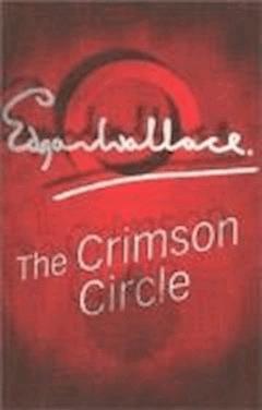 The Crimson Circle - Edgar Wallace - ebook