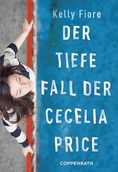 Der tiefe Fall der Cecelia Price - Kelly Fiore - E-Book