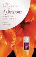 4 Seasons - Garten der Liebe - Vina Jackson - E-Book