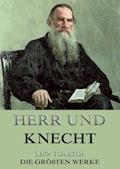 Herr und Knecht - Lew Tolstoi - E-Book