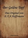 Der Goldne Topf - Das Original von E.T.A Hoffmann - Simply Passion - E-Book